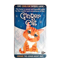 "Wags & Whiskers  Cat Sign/Plaque ""Ginger Cat (cool)"" - Tin Plaque"