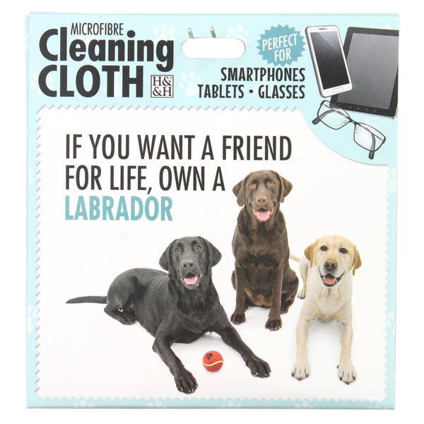 "Microfibre Cleaning Cloth with Labrador Dog print and saying ""If you want a friend for life, own a Labrador"""