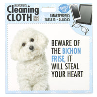 "Microfibre Cleaning Cloth with Bichon Frise Dog print and saying ""Beware of the Bichon Frise, it will steal your heart"""