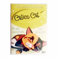 "Wags & Whiskers Cat Greeting Card ""Calico Wags & Whiskers Cat, One of a Kind"" by Paper Island"