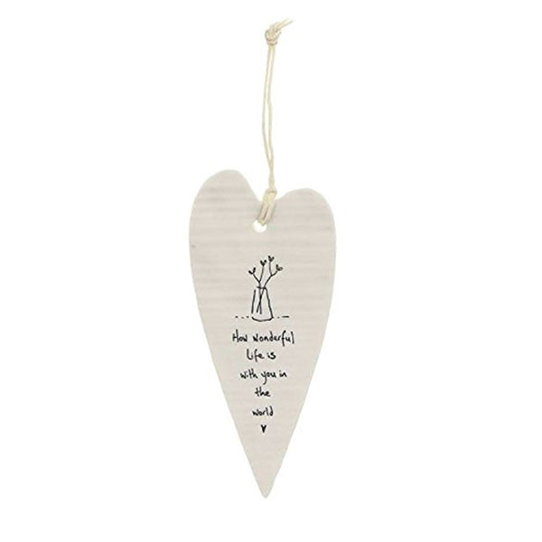 East of India How Wonderful Life is Wobbly Long Heart Porcelain Hanger