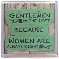 "History & Heraldry Sentiment Fridge Magnets "" Gentlemen to The Left"""