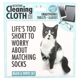 "Microfibre Cleaning Cloth with Black & White Cat print and saying ""Life's too short to worry about matching socks"""