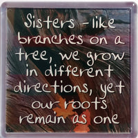 History & Heraldry Sentiment Fridge Magnet - MAG-053 - Sisters - like branches on a tree