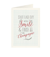 East of India - Just my type greeting card - Start each day with a smile & finish it with champagne