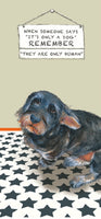 Dachshund Dog Greeting Card – Only Human