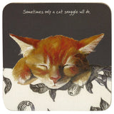 "Ginger Kitten Coaster - Snuggle ""Sometimes only a cat snuggle will do."""