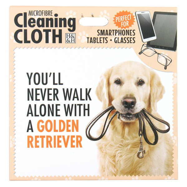 "Microfibre Cleaning Cloth with Golden Retriever Dog print and saying ""You'll never walk alone with a Golden Retriever"""