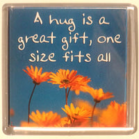 Heart And Home Sentiment Fridge Magnet - Love MAG-056 / A hug is a great gift, one size fits all