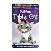 "Wags & Whiskers  Cat Sign/Plaque ""Silver Tabby Cat (caution)"" - Tin Plaque"
