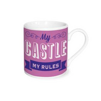 "Espresso Time Cup Saying ""My Castle My Rules"""
