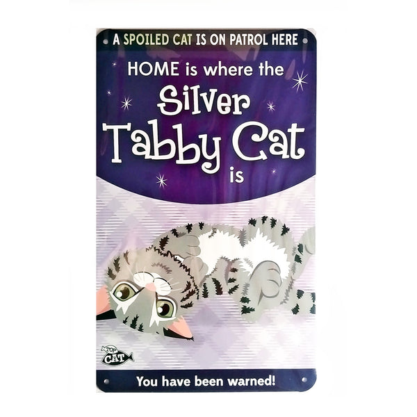 "Wags & Whiskers  Cat Sign/Plaque ""Silver Tabby Cat (spoiled)"" - Tin Plaque"