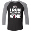 Run Because Of Wine - Baseball Sleeve T-Shirt