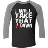 Take That Chick Down -Sleeve Baseball T-Shirt