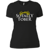 Sotally Tober - Ladies T-Shirt