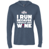 Run Because Of Wine - Unisex Hooded T-Shirt