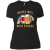 Drinks Well With Others - Ladies T-Shirt