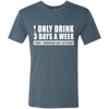 I Only Drink Wine - Men's T-Shirt
