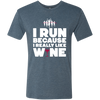 Run Because Of Wine - Men's T-Shirt