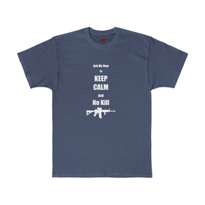 Keep Calm No Kill T-Shirt