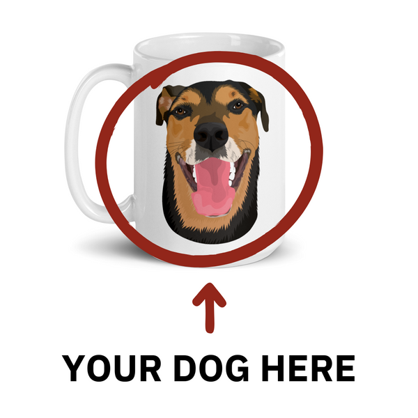 Custom Dog Coffee Mug / Tea Cup