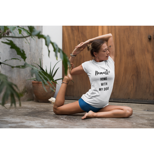 Women's Namaste Home With My Dog T-Shirt
