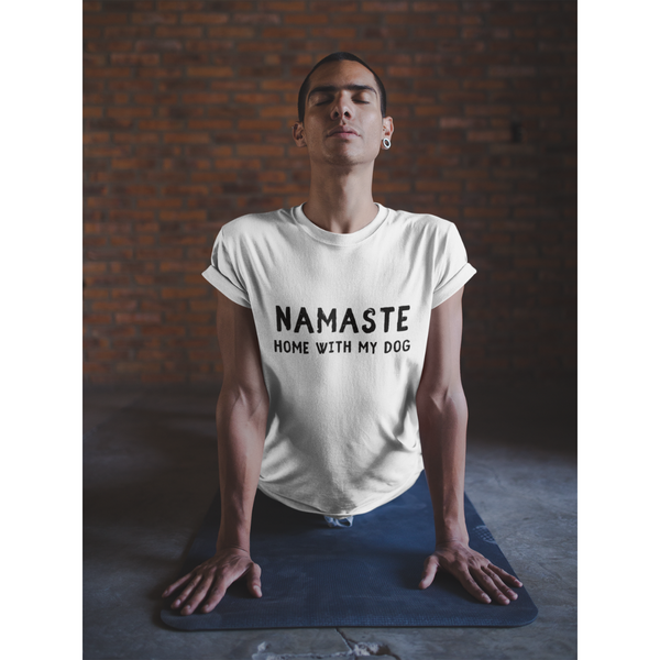 Men's Namaste Home With My Dog T-Shirt