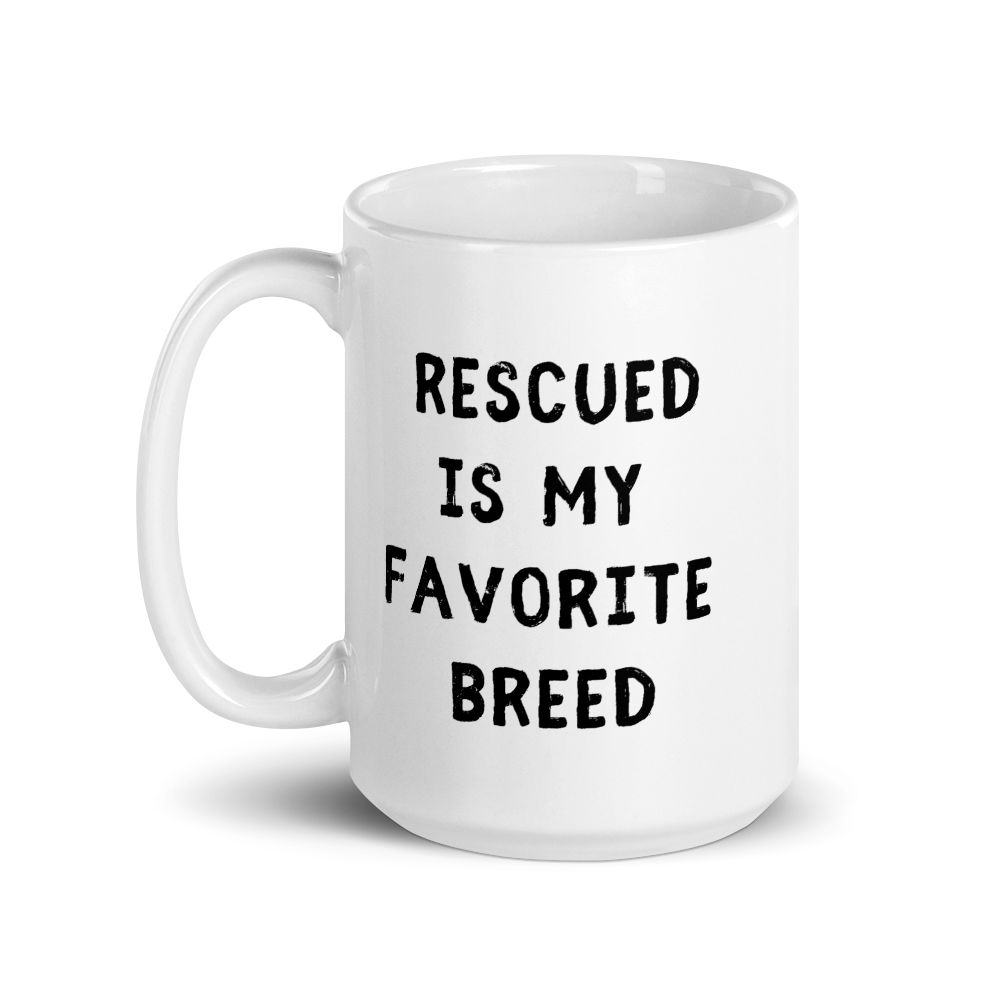 Rescued Is My Favorite Breed Mug - Block Font