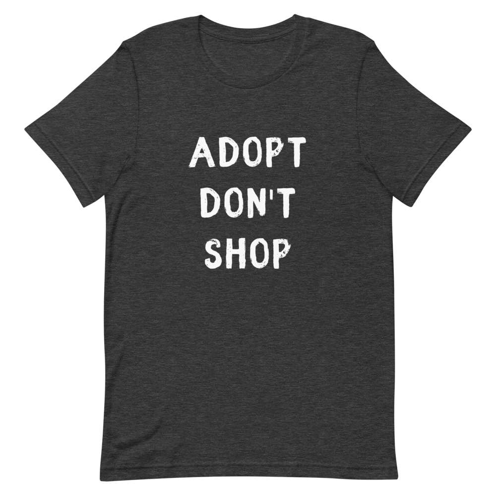 Men's Adopt Don't Shop T-Shirt