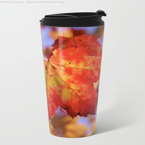 Metal Travel Mugs - Autumn In Canada With Maple Leafs - 15 Oz - Metal Travel Mugs