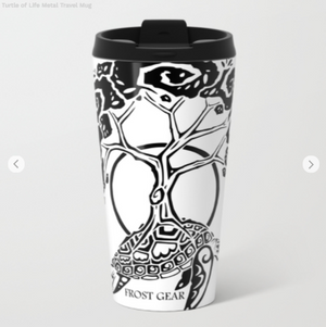 Metal Travel Mugs - Turtle Of Life - Frost Gear - Metal Travel Mugs