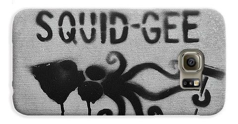 Image of Squidg-Gee Funny - Phone Case - Galaxy S6 Case - Phone Case