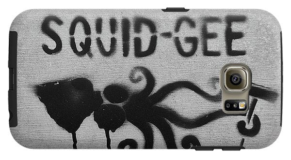 Squidg-Gee Funny - Phone Case - Galaxy S6 Tough Case - Phone Case