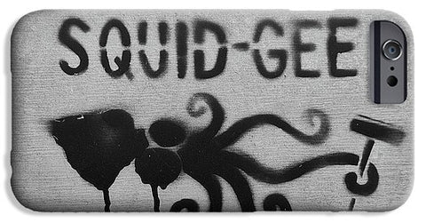 Image of Squidg-Gee Funny - Phone Case - Iphone 6S Case - Phone Case