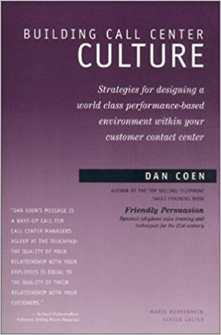 Building Call Center Culture is the premier book on building environment and performance from your people in the call center