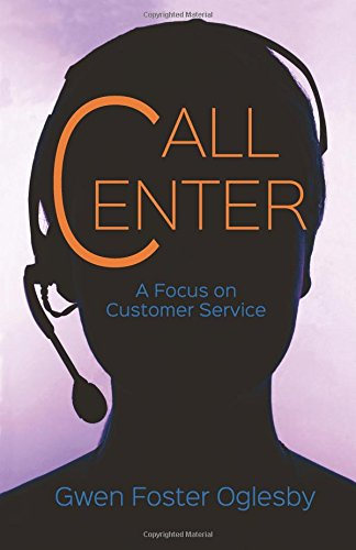 Call Center: A Focus on Customer Service