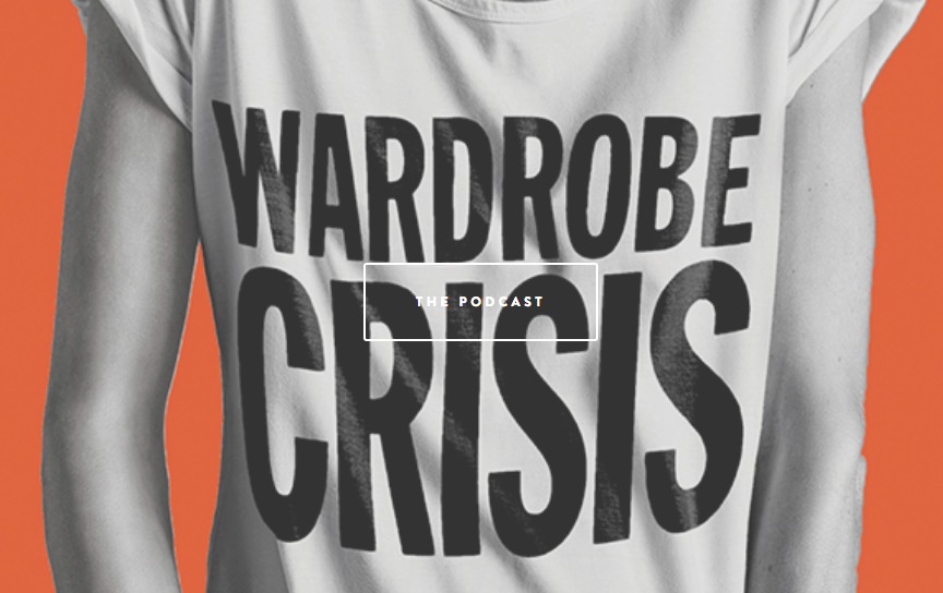 Wardrobe Crisis By Clare Press - The Podcast