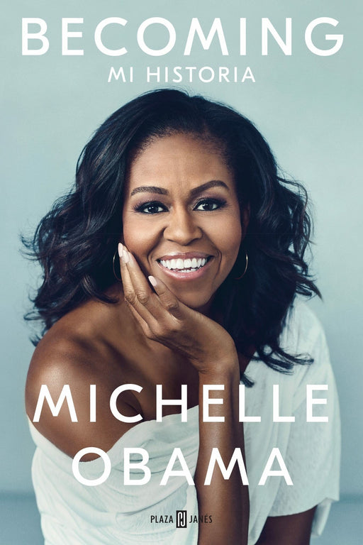 Becoming (Edicion en Español) by Michelle Obama (Noviembre 13, 2018) - libros en español - librosinespanol.com