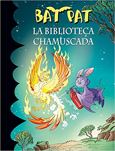 La biblioteca chamuscada / Bat Pat and the Scorched Library by Roberto Pavanello (Septiembre 26, 2017) - libros en español - librosinespanol.com