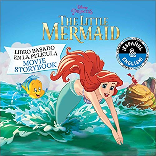 The Little Mermaid: Movie Storybook / Libro basado en la película (English-Spanish) (Disney Princess) (Disney Bilingual) by Stevie Stack, Laura Collado Piriz (Diciembre 11, 2018) - libros en español - librosinespanol.com