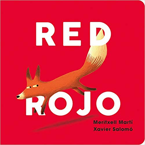 Red-Rojo (English and Spanish Edition) by Meritxell Martí, Xavier Salomó (Marzo 26, 2019)