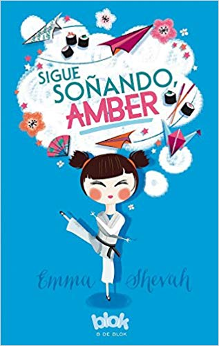 Sigue soñando Amber / Dream on, Amber by Emma Shevah (Agosto 24, 2016) - libros en español - librosinespanol.com