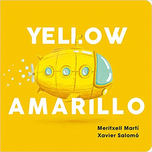 Yellow-Amarillo (English and Spanish Edition) by Meritxell Martí, Xavier Salomó (Marzo 26, 2019) - libros en español - librosinespanol.com