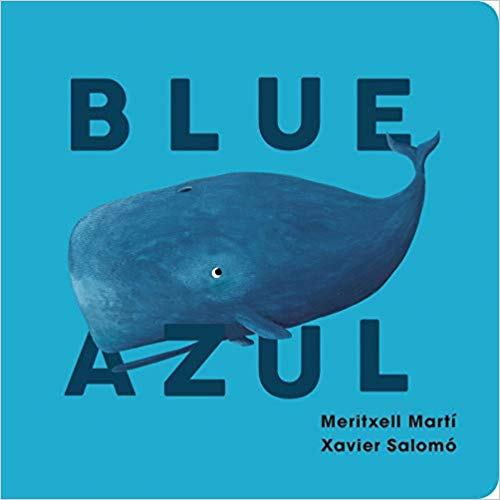 Blue-Azul (English and Spanish Edition) by Meritxell Martí, Xavier Salomó (Marzo 26, 2019) - libros en español - librosinespanol.com