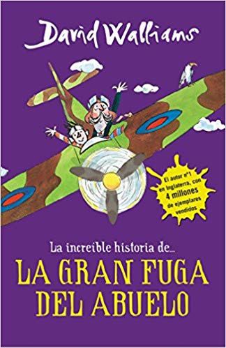 La íncreible historia de...La gran fuga / Grandpa's Great Escape) (La increíble historia de...) (Spanish Edition) by David Walliams (Agosto 30, 2016)