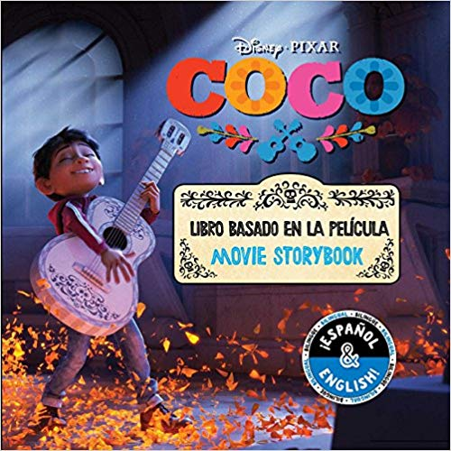 Disney/Pixar Coco: Movie Storybook / Libro basado en la película (English-Spanish) (Disney Bilingual) by R. J. Cregg, Elvira Ortiz (Agosto 7, 2018) - libros en español - librosinespanol.com