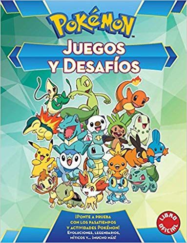 Juegos y desafios Pókemon / Pokemon Games and Challenges (Pokémon) (Abril 25, 2017) - libros en español - librosinespanol.com