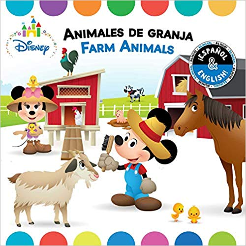Farm Animals / Animales de granja (English-Spanish) (Disney Baby) (Disney Bilingual) by R. J. Cregg, Laura Collado Piriz (Enero 1, 2019) - libros en español - librosinespanol.com