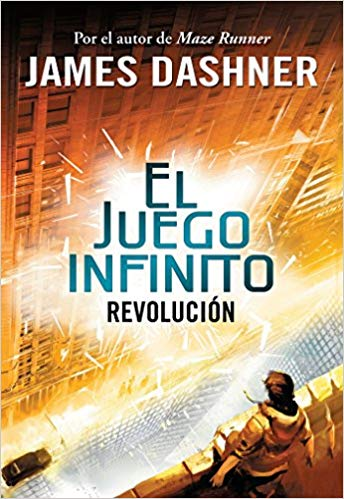 Revolucion (El juego infinito 2) / The Rule of Thoughts (The Mortality Doctrine, Book Two) by James Dashner (Octubre 25, 2016)