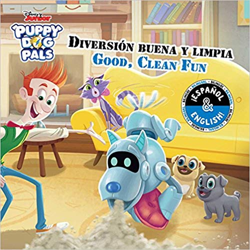 Good, Clean Fun / Diversión buena y limpia (English-Spanish) (Disney Puppy Dog Pals) (Disney Bilingual) by R. J. Cregg, Laura Collado Piriz (Noviembre 6, 2018) - libros en español - librosinespanol.com